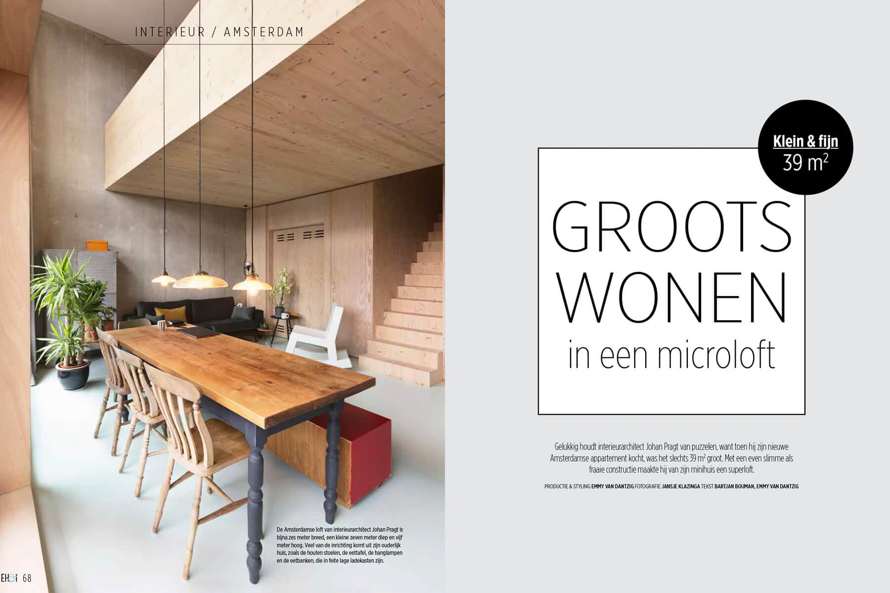 Eetbank Huis En Inrichting.Johan Pragt S Urban Cabin Featured In Eigen Huis Interieur